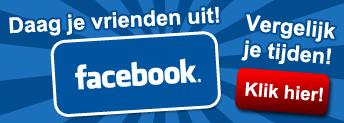Vergelijk je tijden en daag je vrienden uit op Facebook!